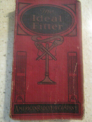 """Antique 1922 Vtg American Radiator Company Technical Manual """"The Ideal Fitter"""""""