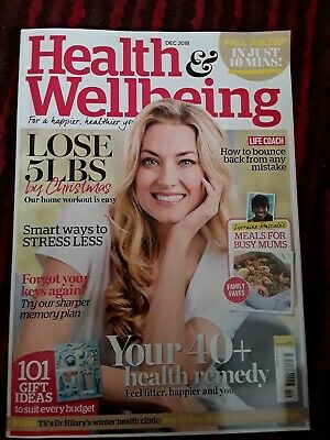 Past Issue Health And Wellbeing Magazine December 2018