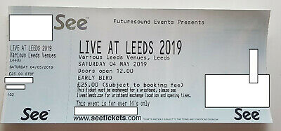 Live At Leeds 4th May 2019 1 x ticket BARGAIN PRICE