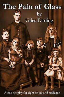 The Pain of Glass by Darling, Giles -Paperback