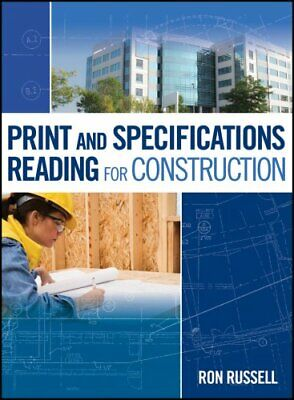 Print and Specifications Reading for Construction by Ron Russell (2011,...