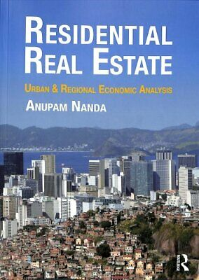 Residential Real Estate : A Comprehensive International Overview by Anupam...