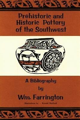 Prehistoric Historic Pottery Southwest Bibliography by Farrington William