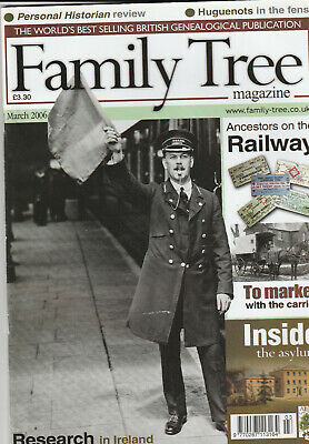 FAMILY TREE Magazine March 2006 - Ancestors On The Railway
