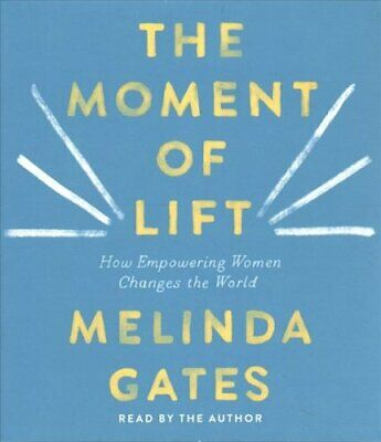 The Moment of Lift How Empowering Women Changes the World 9781250317056