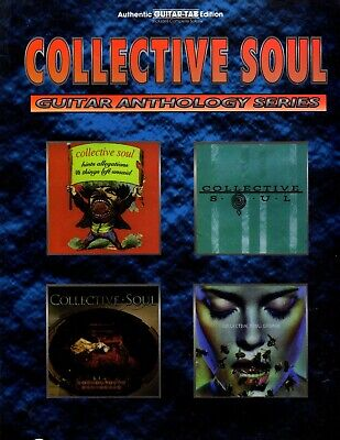"COLLECTIVE SOUL ""GUITAR ANTHOLOGY"": AUTHENTIC Guitar TABLATURE TAB"