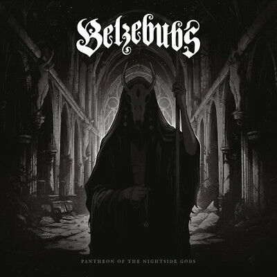 Belzebubs - Pantheon Of The Nightside Gods [New CD]