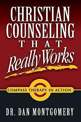Christian Counseling That Really Works by Dan Montgomery (English) Paperback Boo