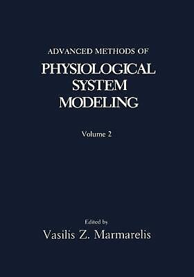Advanced Methods of Physiological System Modeling: Volume 2 (English) Paperback