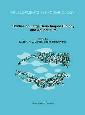 Studies on Large Branchiopod Biology and Aquaculture (English) Hardcover Book Fr