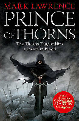 Broken Empire 1. Prince of Thorns, Lawrence, Mark