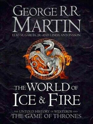The World of Ice and Fire, Martin, George R. R.