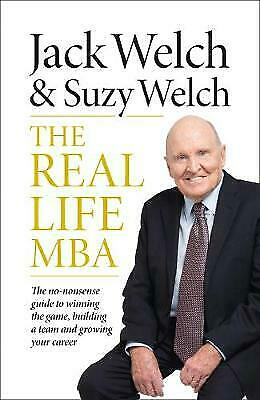The Real-Life MBA, Welch, Jack
