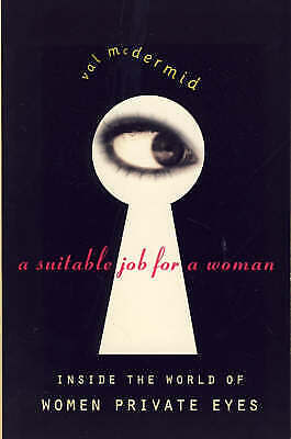 A Suitable Job for a Woman, McDermid, Val