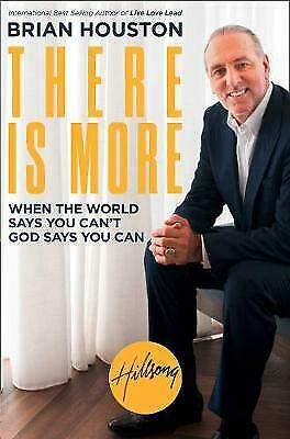 THERE IS MORE: WHEN THE WORLD SAYS, Brian Houston