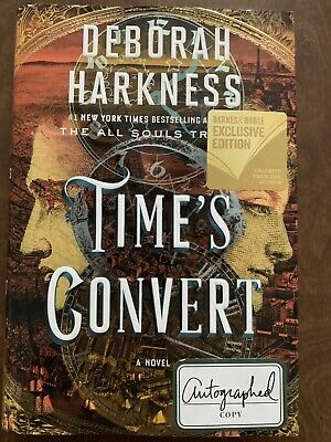 ***SIGNED*** New TIME'S CONVERT by Deborah Harkness All Soul's Trilogy 2018 HCDJ