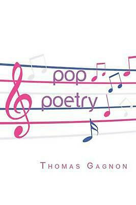 Pop Poetry by Thomas Gagnon (English) Paperback Book Free Shipping!