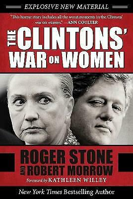 The Clintons' War on Women, Stone, Roger