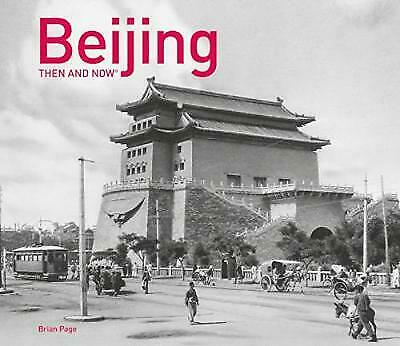 Beijing Then and Now(r), Page, Brian