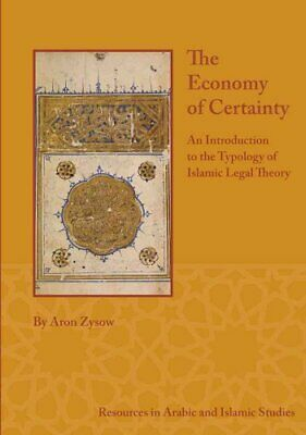 Resources in Arabic and Islamic Studies: The Economy of Certainty : An...