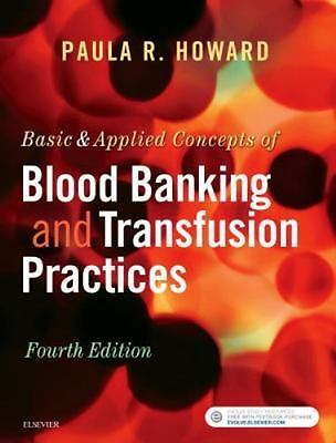 Basic and Applied Concepts of Blood Banking and Transfusion Practices by...