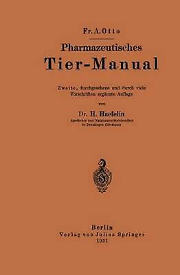 Pharmazeutisches Tier-Manual by Fr A. Otto (German) Paperback Book Free Shipping