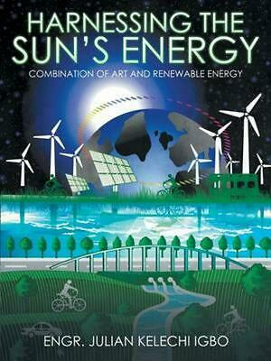 Harnessing the Sun's Energy: Combination of Art and Renewable Energy by Engr. Ju