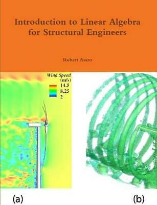 Introduction to Linear Algebra for Structural Engineers by Robert Asaro (English