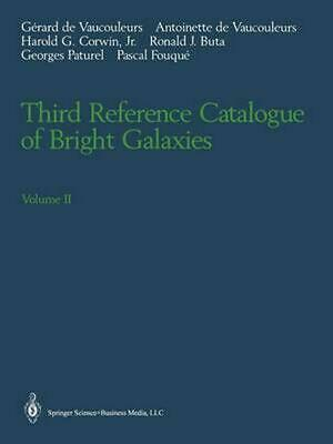 Third Reference Catalogue of Bright Galaxies: Volume II by Gerard De Vaucouleurs