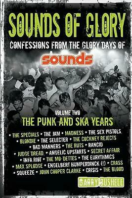 Sounds of Glory: The Punk and Ska Years by Garry Bushell (English) Paperback Boo