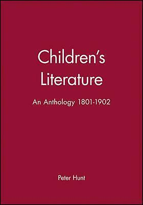 Children's Literature: An Anthology 1801 - 1902 by Hunat (English) Paperback Boo
