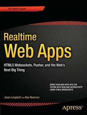 Realtime Web Apps: with HTML5 WebSocket, PHP, and JQuery by Jason Lengstorf (Eng