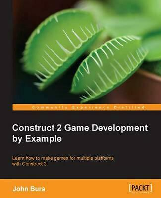 Construct 2 Game Development by Example by John Bura (English) Paperback Book Fr