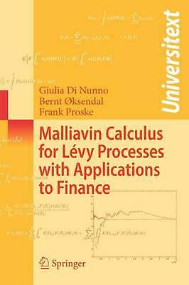 Malliavin Calculus for Levy Processes with Applications to Finance by Giulia Di