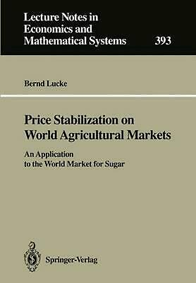 Price Stabilization on World Agricultural Markets: An Application to the World M