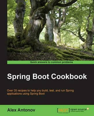 Spring Boot Cookbook by Alex Antonov (English) Paperback Book Free Shipping!