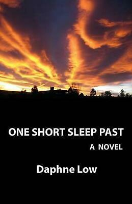 One Short Sleep Past: A Novel by Daphne Low (English) Paperback Book Free Shippi