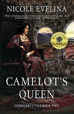 Camelot's Queen: Guinevere's Tale Book 2 by Nicole Evelina (English) Paperback B