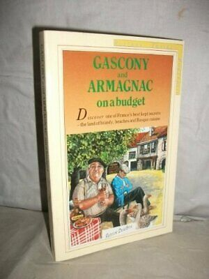 Gascony and Armagnac on a Budget (Rosters travel portfolio),Patrick Delaforce