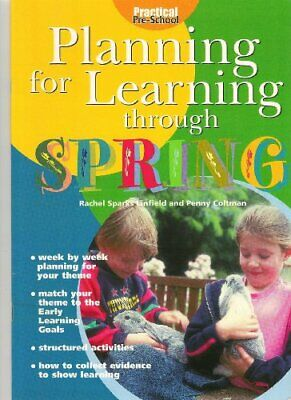 Planning for Learning Through Spring,Rachel Sparks Linfield, Penny Coltman, Cat