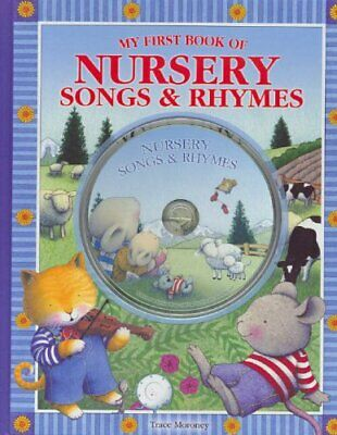 Nursery Songs and Rhymes (My First Book),Trace Moroney