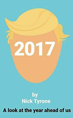 2017: A look at the year ahead of us,Nick Tyrone