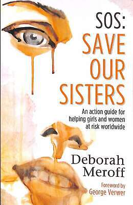 SOS: Save Our Sisters, Very Good Condition Book, Deborah Meroff, ISBN 0981869696
