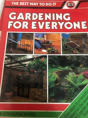 Gardening for Everyone by B & Q PAPERBACK