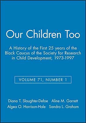 Our Children Too: A History of the First 25 Years of the Black Caucus of the Soc