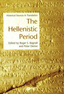 The Hellenistic Period: Historical Sources in Translation by Bagnall (English) P