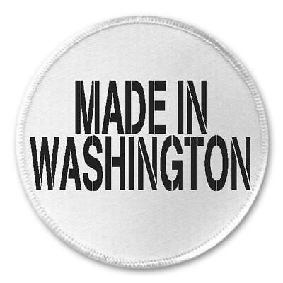 "Made In Washington - 3"" Circle Patch DC State Born Raised Pride Seattle USA Gift"