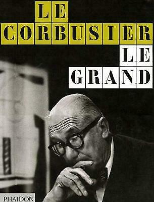 Le Corbusier Le Grand, Tim Benton