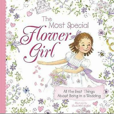Most Special Flower Girl, Hill Griffith, Linda