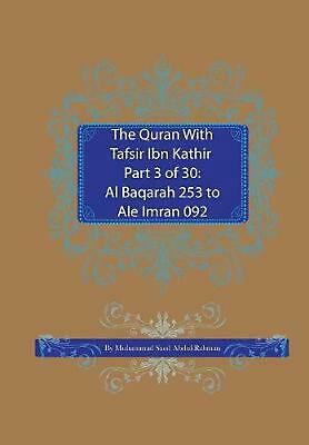 The Quran with Tafsir Ibn Kathir Part 3 of 30: Al Baqarah 253 to Ale Imran 092 b